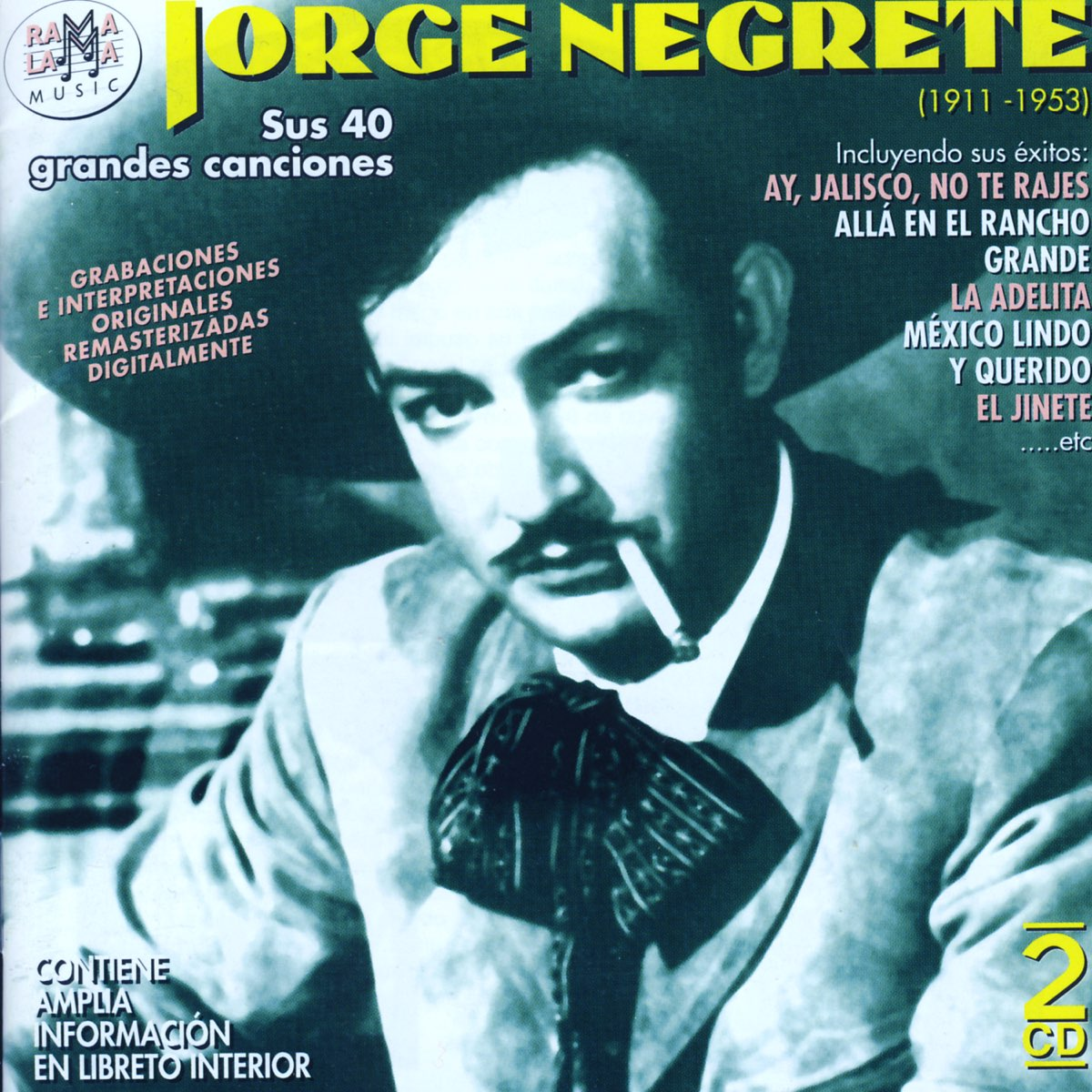 Jorge Negrete Sus 40 Grandes Canciones 1911 1953 De Jorge Negrete En Apple Music