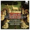J.S. Bach: St Matthew Passion, BWV 244 (Matthäus-Passion) - René Jacobs, RIAS Kammerchor & Akademie für Alte Musik Berlin