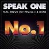 No.1 (feat. Fly Project & Irene) - Single, Speak One