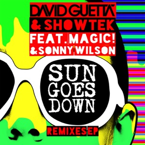 Sun Goes Down (feat. MAGIC! & Sonny Wilson) - EP Mp3 Download