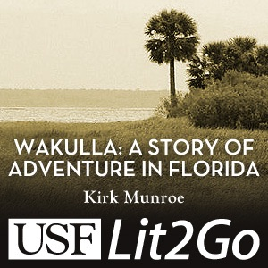 Wakulla, A Story of Adventure in Florida