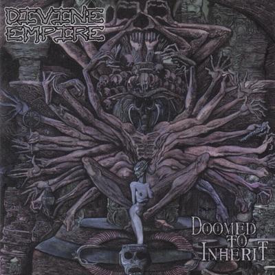 Doomed to Inherit - Divine Empire