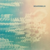 Boardwalk - I'm Not Myself