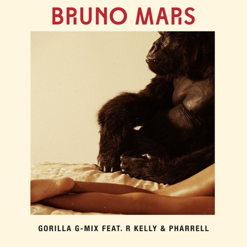 Bruno Mars - Gorilla (feat. R Kelly & Pharrell) [G-Mix] - Single