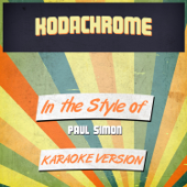 Kodachrome (In the Style of Paul Simon) [Karaoke Version]