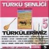 Türkü Şenliği Vol 5