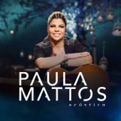 Acústico Paula Mattos