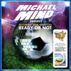 Ready or Not Remixes feat Sean Kingston