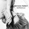 Alphaville - EP, Bryan Ferry