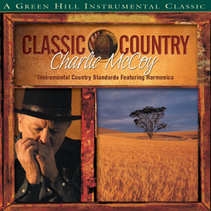 Charlie McCoy - Classic Country: Charlie McCoy