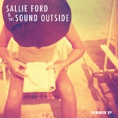 Sallie Ford & the Sound Outside - (I'd Go the) Whole Wide World