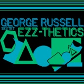 George Russell Sextet - Ezz-Thetic