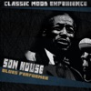 Blues Performer (Classic Mood Experience), Son House