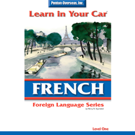 Learn in Your Car: French, Level 1 (Unabridged) audiobook