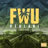 Kehlani - FWU
