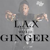 Ginger Feat. Wizkid L.A.X - L.A.X