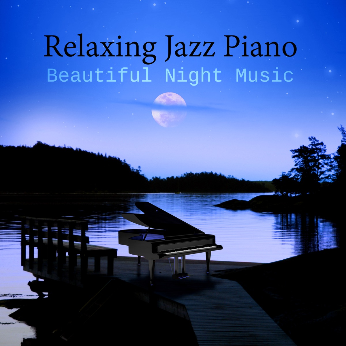 Relaxing Jazz Piano – Ultimate Relaxation After Dark
