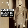 Black Tie White Noise (feat. Al B. Sure!) - Single, David Bowie