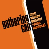 Matt Wilson Quartet - If I Were a Boy (Gad/Carlson)