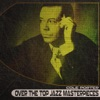 Over the Top Jazz Masterpieces (Remastered), Cole Porter