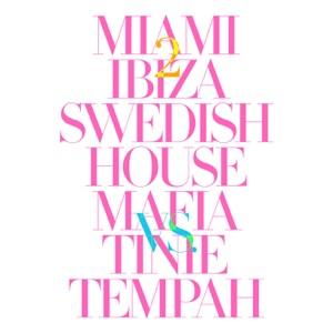 Miami 2 Ibiza (Remixes) - EP Mp3 Download