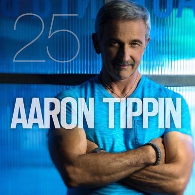 Aaron Tippin 25 - Aaron Tippin