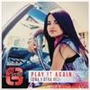 Play It Again (Una y Otra Vez) - Single, Becky G.