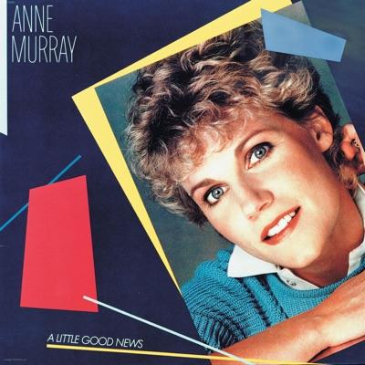 A Little Good News (2001 Remaster) - Anne Murray