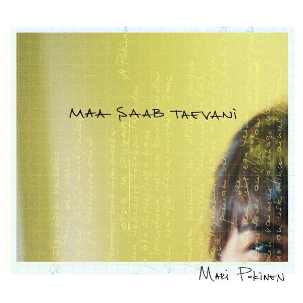Mari Pokinen - Maa Saab Taevani