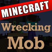 Wrecking Mob (Full Song) [A Falling Kingdom Minecraft Parody of Wrecking Ball Mine With Me]