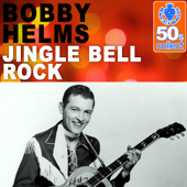 Jingle Bell Rock (Remastered)-Bobby Helms