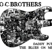Daddy Put the Blues On Me - O.c. Brothers - O.c. Brothers