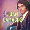Lo Mejor de Juan Camacho