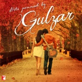 Hits Penned By Gulzar