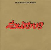 Exodus (Remastered Bonus Track Version) - Bob Marley & The Wailers - Bob Marley & The Wailers