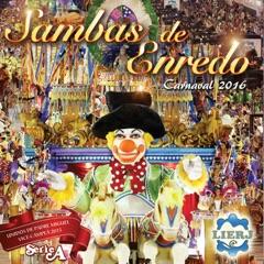 Sambas de Enredo 2016: Série A