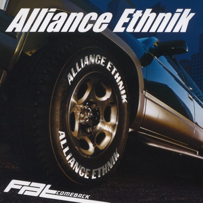 Fat Come Back - Alliance Ethnik