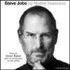 Steve Jobs (Abridged) - Walter Isaacson