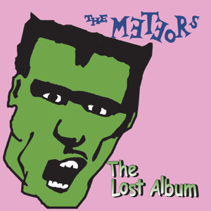 The Meteors - Psycho for Your Love