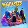Pop Psychology, Neon Trees