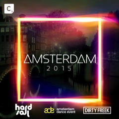 Amsterdam 2015 (Mixed by Hardsoul & Dirty Freek)