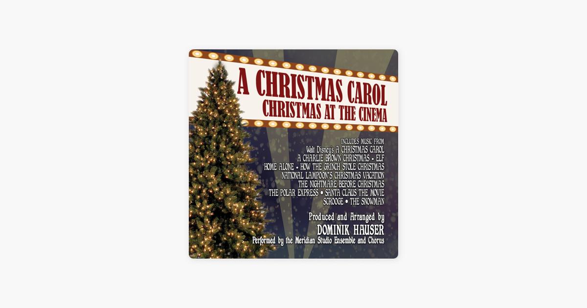 a christmas carol christmas at the cinema by various artists on apple music