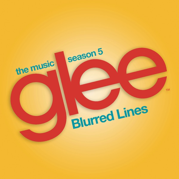 Blurred Lines (Glee Cast Version)