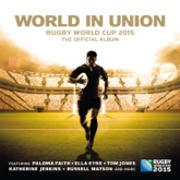 World in Union (Official Rugby World Cup Song) - Single