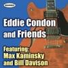 Everybody Loves My Baby  - Eddie Condon