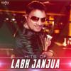 Hits of Labh Janjua - Labh Janjua