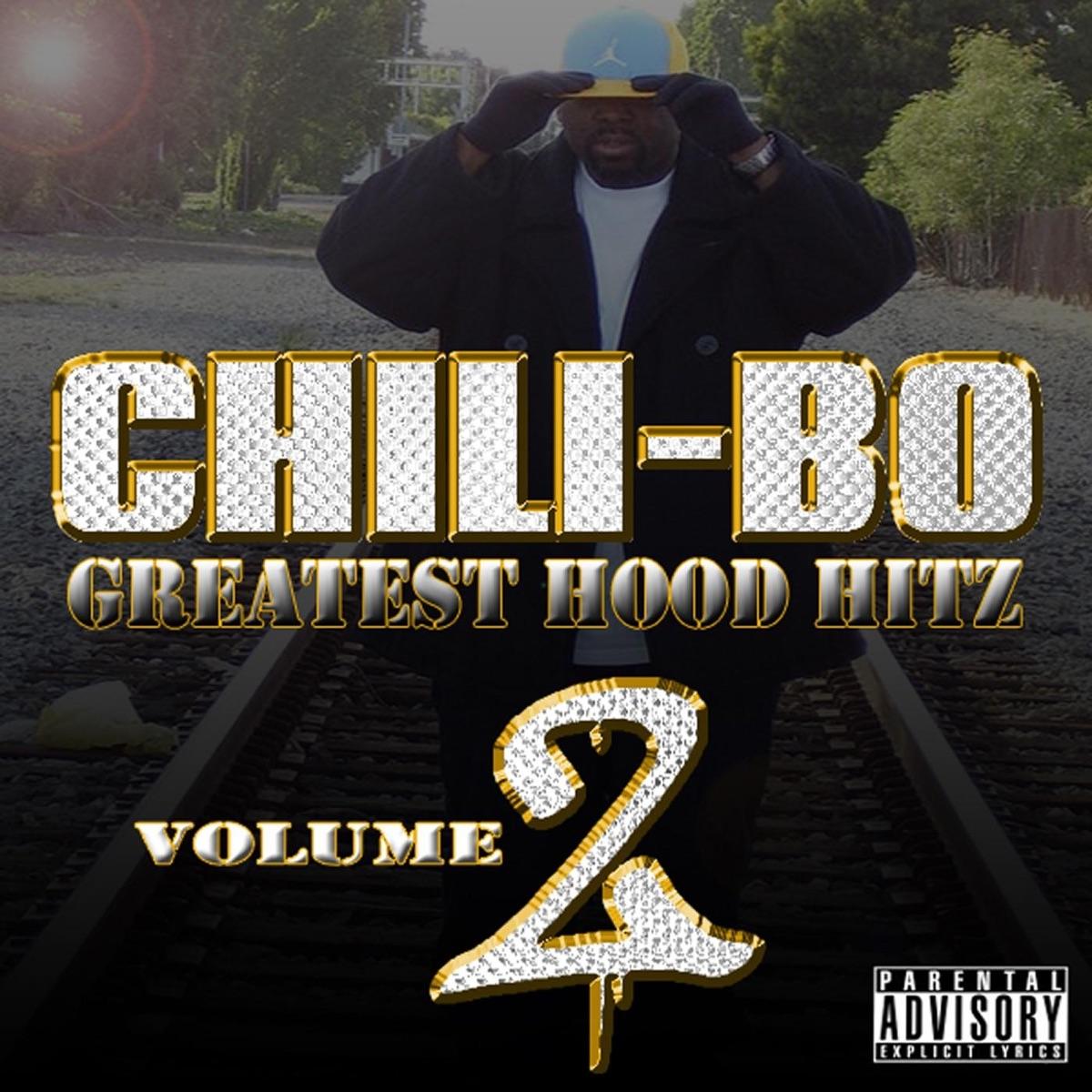 Greatest Hood Hitz Vol 2 Chili-Bo CD cover