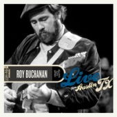 Roy Buchanan - Soul Dressing (Live)
