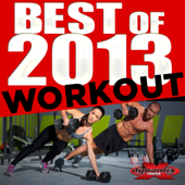 Best of 2013 Workout (Non-Stop DJ Mix For Fitness, Exercise, Walking, Running, Cycling & Treadmill) [130-140 BPM]