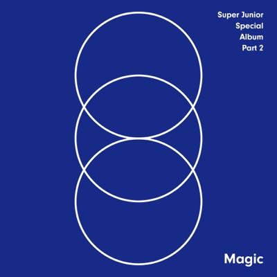MAGIC – SUPER JUNIOR SPECIAL ALBUM, Pt. 2 - Super Junior